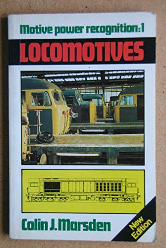 Motive Power Recognition: Locomotives No. 1: Colin J. Marsden