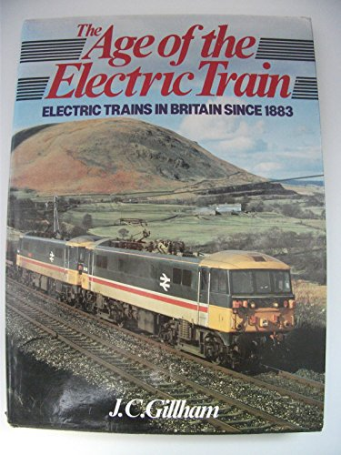 9780711013926: The Age of the Electric Train