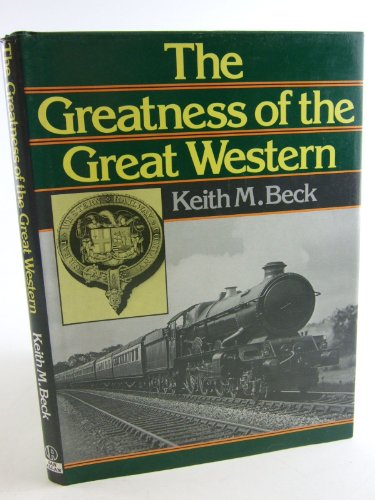 9780711014121: The Greatness of the Great Western
