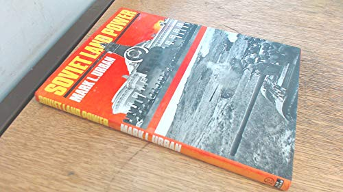 Soviet Land Power (9780711014428) by Mark L. Urban