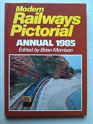 9780711014442: Modern Railways Pictorial Annual 1985
