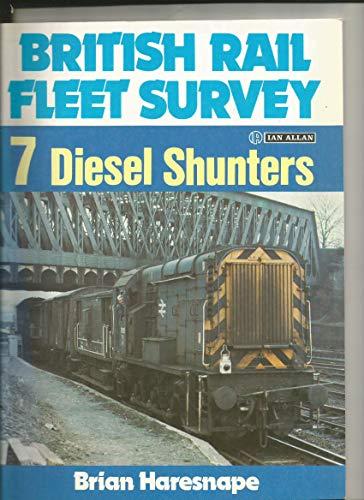 9780711014497: British Rail Fleet Survey: Diesel Shunters v. 7