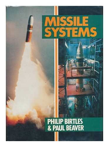 Missile Systems: Birtles, Philip, and Beaver, Paul