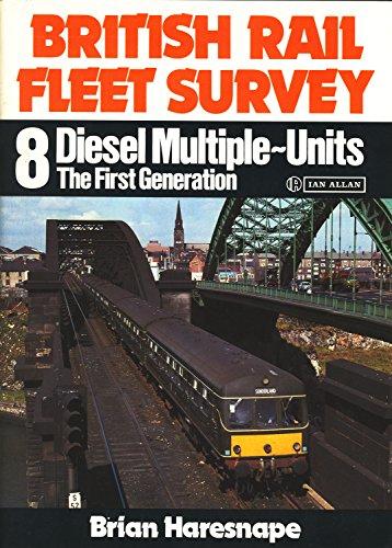 9780711014954: British Rail Fleet Survey: Diesel Multiple Units - The First Generation v. 8