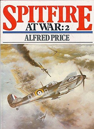 9780711015111: Spitfire at War: 2 (v. 2)