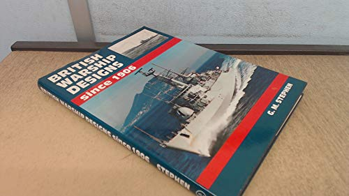 9780711015197: British Warship Designs Since 1906