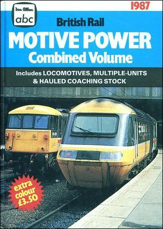 9780711016910: A. B. C. British Rail Motive Power 1987