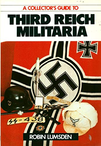 9780711017238: A Collector's Guide to Third Reich Militaria