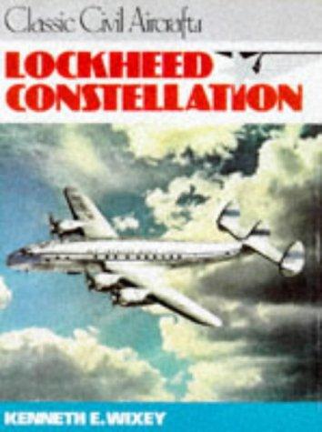 9780711017351: Lockheed Constellation (Classic Civil Aircraft)