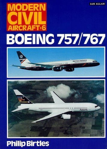 9780711017368: Boeing 757, 767 (Modern Civil Aircraft)