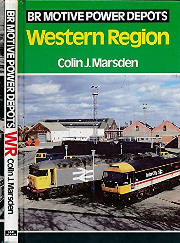 9780711017696: British Rail Motive Power Depots: Western Region