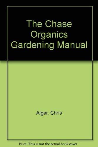 9780711018617: The Chase Organics Gardening Manual