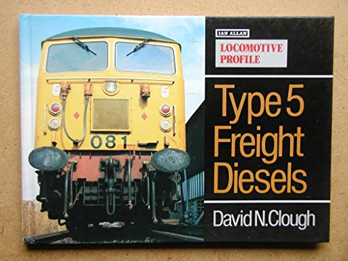 9780711018754: Locomotive Profile: Type 5 Freight Diesels