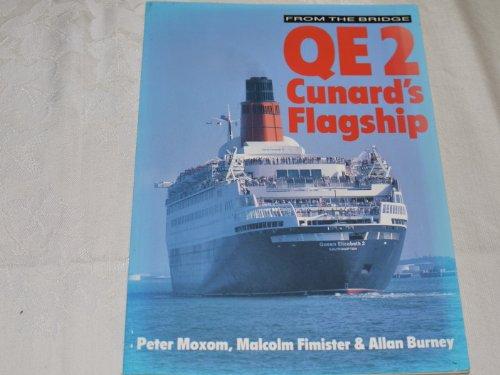 9780711018761: From The Bridge. QE 2. Cunard's Flagship