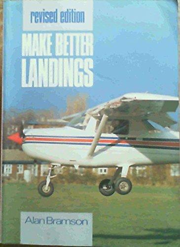 9780711019522: Make Better Landings