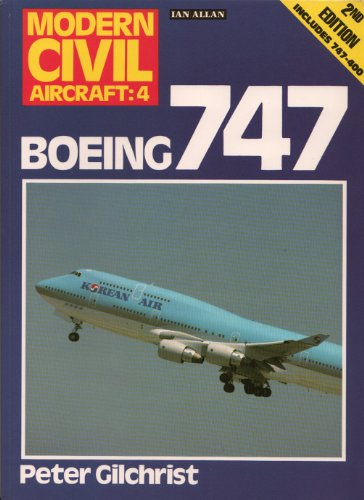 9780711020504: Boeing 747 (Modern Civil Aircraft)