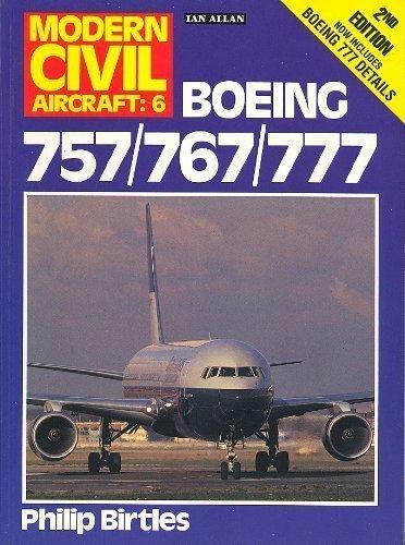 9780711020757: Boeing 757/767/777 (Modern Civil Aircraft : No 6)