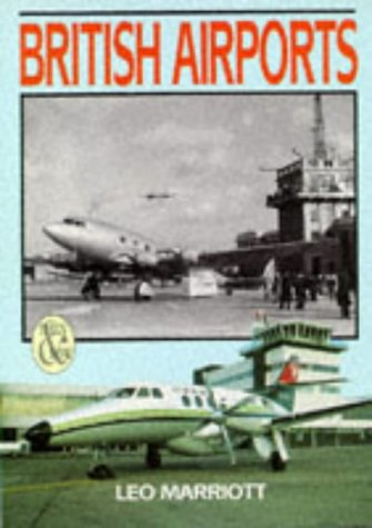 British Airports - Then & Now