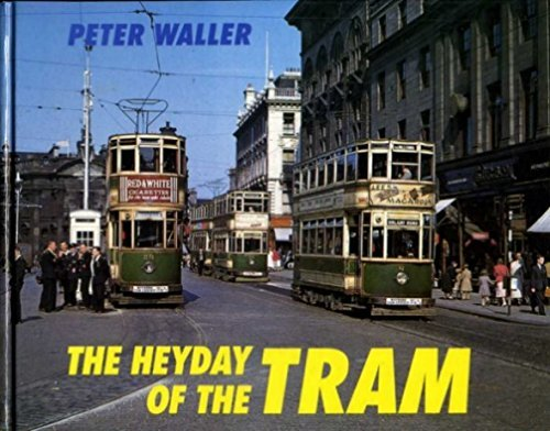 9780711021204: The Heyday of the Tram