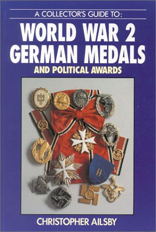 9780711021464: A Collector's Guide to: World War 2 German Medals and Political Awards