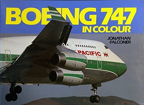 9780711021884: Boeing 747 in Colour