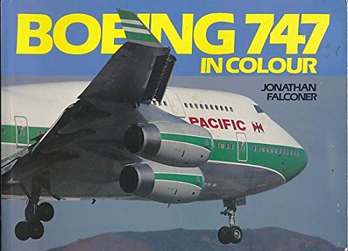 9780711021884: Boeing 747 in Color