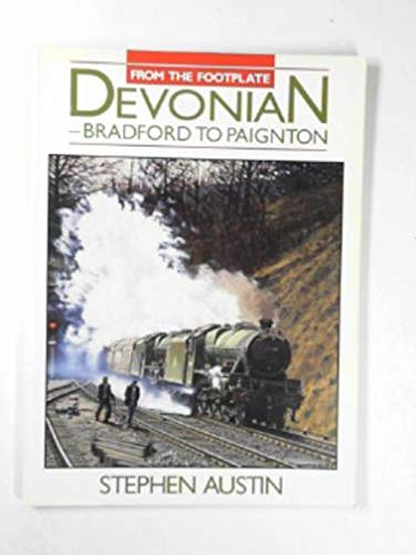 9780711022294: Devonian: From Bradford to Paignton (From the Footplate)