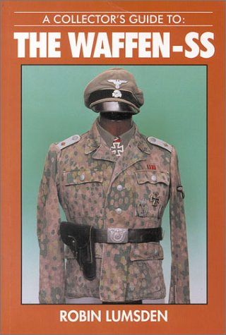 Collector's Guide to the Waffen-SS (9780711022850) by Lumsden, Robin