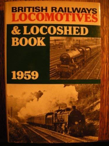 British Railways Locomotives and Locoshed Book 1959: n/a