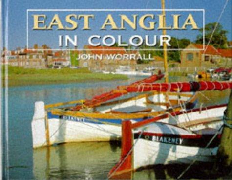 9780711024540: East Anglia in Colour