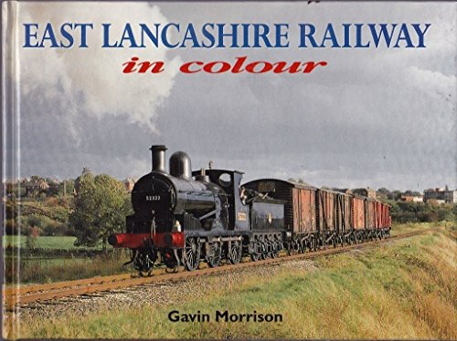 9780711024663: East Lancs Railway in Colour