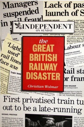 9780711024694: The Great British Railway Disaster