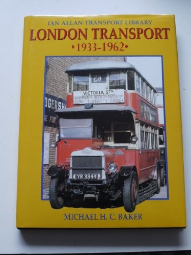 9780711024809: 'LONDON TRANSPORT, 1933-62 (IAN ALLAN TRANSPORT LIBRARY)'