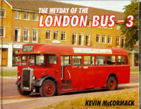 9780711024861: The Heyday of London's Buses: v. 3