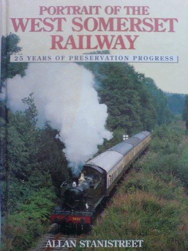 9780711024878: Portrait of the West Somerset Railway