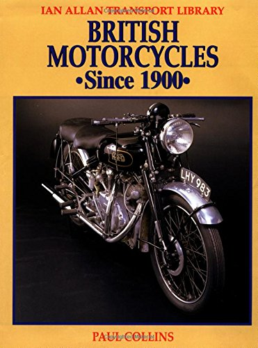 9780711024908: British Motorcycles Since 1900 (Ian Allan Transport Library)