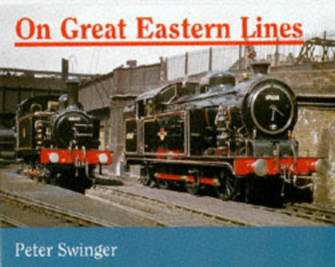 9780711025028: On Great Eastern Lines