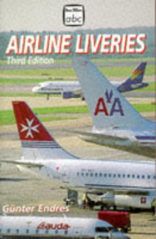 9780711025196: ABC Airline Liveries (Ian Allan abc)