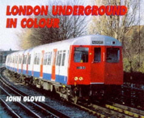 9780711025301: The London Underground in Colour