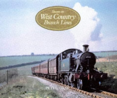 9780711025561: Steam on West Country Branch Lines