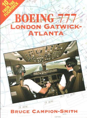9780711025653: From the Flightdeck: Boeing 777 London Gatwick-Atlanta v. 10