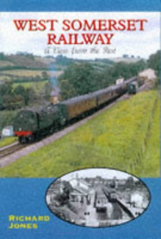 West Somerset Railway: A view from the Past - Signed Copy