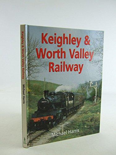 9780711026315: Keighley & Worth Valley Railway