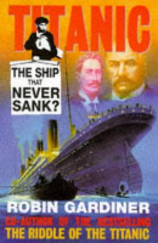 "9780711026339: ""Titanic"": The Ship That Never Sank"