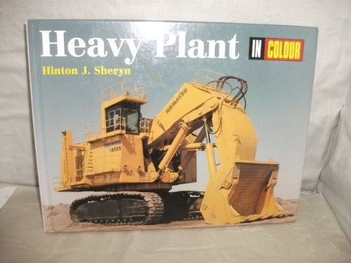 9780711026384: Heavy Plant in Colour
