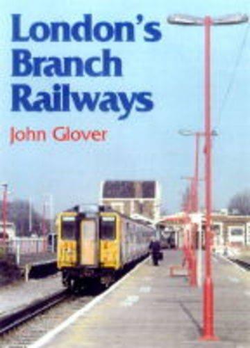9780711026513: London Branch Railways