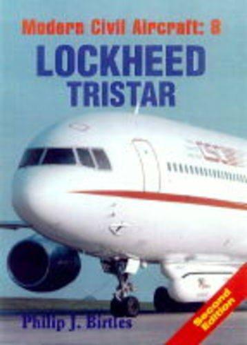 9780711026667: Modern Civil Aircraft : 8 - Lockheed Tristar