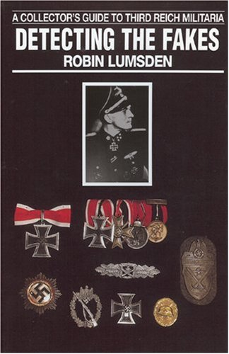 DETECTING THE FAKES : A COLLECTOR'S GUIDE: Lumsden, Robin