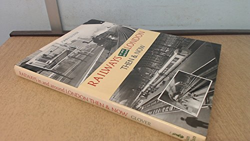 9780711026711: Railways in and Around London (Then and Now)