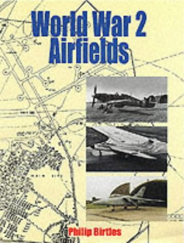 World War 2 Airfields (Ian Allan ABC)